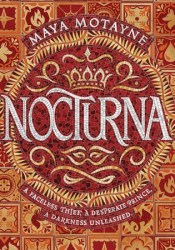 Nocturna (A Forgery of Magic, #1) Book by Maya Motayne