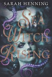 Sea Witch Rising (Sea Witch, #2) Book