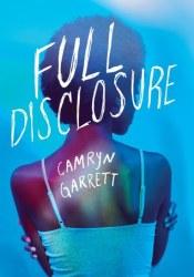 Full Disclosure Book by Camryn Garrett