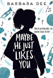 Maybe He Just Likes You Book