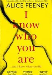 I Know Who You Are Book by Alice Feeney