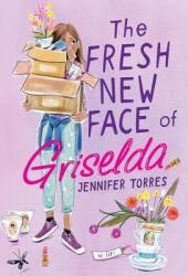 The Fresh New Face of Griselda Book