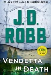 Vendetta in Death (In Death, #49) Book