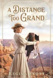 A Distance Too Grand (American Wonders Collection, #1) Book
