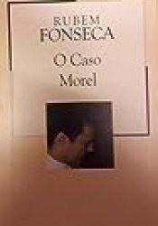 O Caso Morel Book by Rubem Fonseca