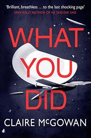 What You Did PDF Book by Claire McGowan Pdf ePub