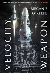 Velocity Weapon (The Protectorate #1) Book