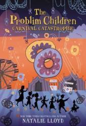 Carnival Catastrophe (The Problim Children, #2) Book