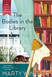 The Bodies in the Library (First Edition Library Mystery, #1) Book