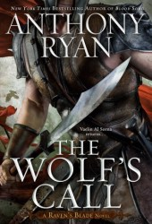 The Wolf's Call (Raven's Blade #1) Book