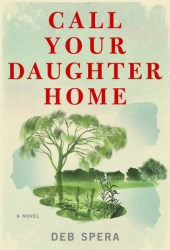 Call Your Daughter Home Book