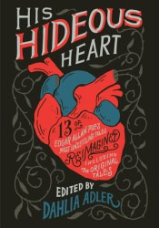 His Hideous Heart Book by Dahlia Adler