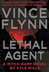 Lethal Agent (Mitch Rapp #18) Book