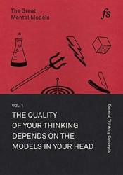 The Great Mental Models: General Thinking Concepts Book by Shane Parrish