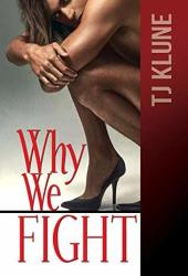Why We Fight (At First Sight #4) Book