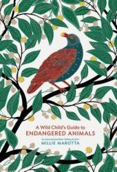 A Wild Child's Guide to Endangered Animals Book