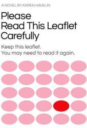 Please Read This Leaflet Carefully: Keep This Leaflet. You May Need to Read It Again. Book