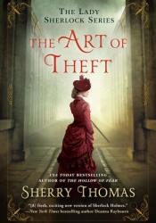 The Art of Theft (Lady Sherlock, #4) Book by Sherry Thomas