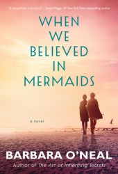 When We Believed in Mermaids Book