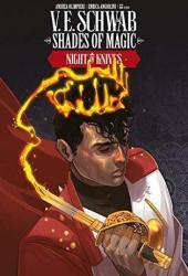Shades of Magic #6: Night of Knives (Shades of Magic Graphic Novels #6) Book