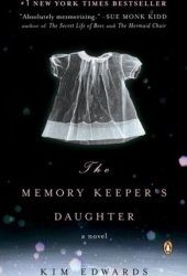 The Memory Keeper's Daughter Book