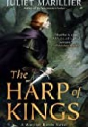 The Harp of Kings Book by Juliet Marillier