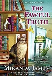The Pawful Truth (Cat in the Stacks #11) Book