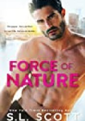 Force of Nature Book by S.L. Scott