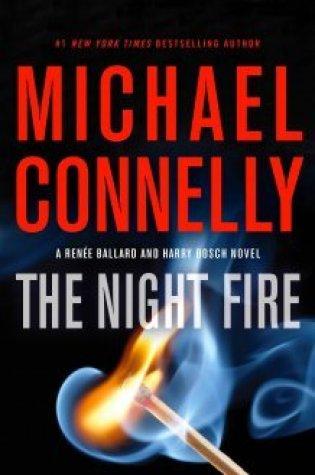 The Night Fire (Renée Ballard, #3) PDF Book by Michael Connelly PDF ePub