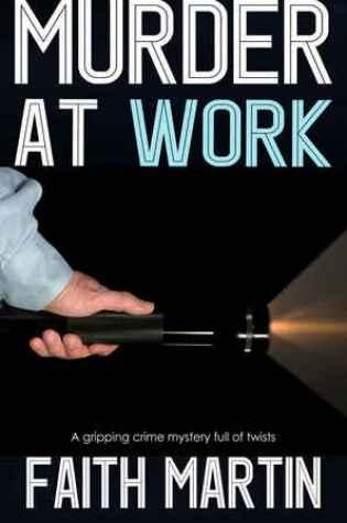 Murder at Work (DI Hillary Greene, #11) PDF Book by Faith Martin PDF ePub