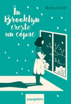 În Brooklyn crește un copac by Betty Smith