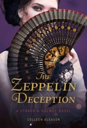 The Zeppelin Deception (Stoker & Holmes, #5) Book