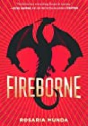 Fireborne (The Aurelian Cycle, #1) Book by Rosaria Munda