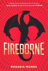 Fireborne (The Aurelian Cycle, #1) Book