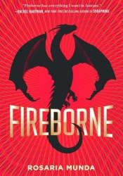Fireborne (The Aurelian Cycle, #1) Book by Rosaria Munda