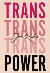 Trans Power: Own Your Gender Book
