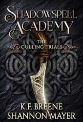 The Culling Trials (Shadowspell Academy, #1) Book
