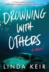 Drowning With Others Book