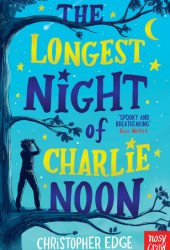 The Longest Night of Charlie Noon Book