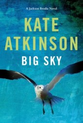 Big Sky (Jackson Brodie, #5) Book