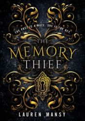 The Memory Thief Book by Lauren Mansy