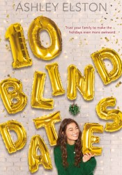 10 Blind Dates Book by Ashley Elston