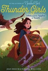 Idun and the Apples of Youth (Thunder Girls #3) Book