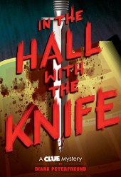 In the Hall with the Knife (Clue Mystery, #1) Book