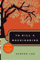 To Kill a Mockingbird (To Kill a Mockingbird, #1) Book