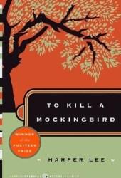 To Kill a Mockingbird (To Kill a Mockingbird, #1) Book