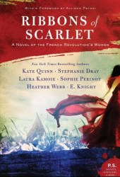 Ribbons of Scarlet: A Novel of the French Revolution Book
