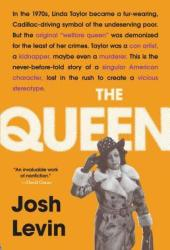 The Queen: The Forgotten Life Behind an American Myth Book