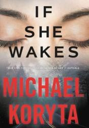 If She Wakes Book by Michael Koryta
