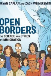 Open Borders: The Science and Ethics of Immigration Book